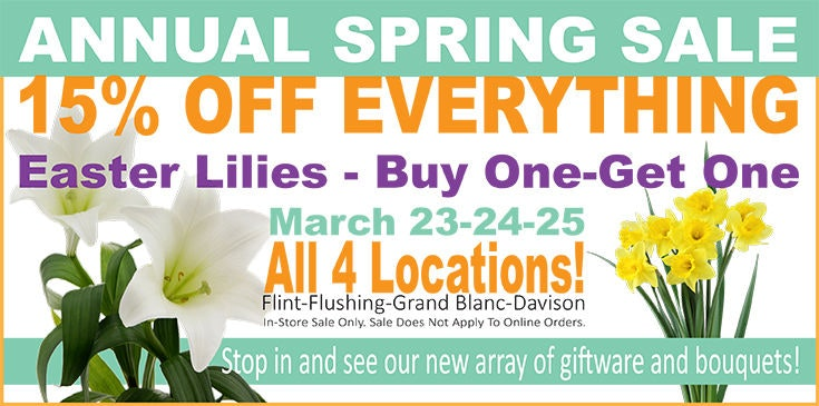 15% Off storewide, Easter Lilies, buy one get one free